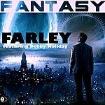 Farley Fantasy (Feat. Debby Holiday)