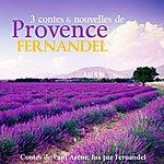 Fernandel Contes Et Nouvelles De Provence