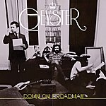 Geyster Down On Broadway (Deluxe Edition)