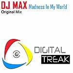 DJ Max Madness In My World