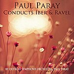 Detroit Symphony Orchestra Paul Paray Conducts Ibert & Ravel