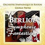 Boston Symphony Orchestra Berlioz: Symphonie Fantastique, Op. 14