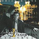 Brian Evans Brian Evans - Live At The Desert Inn - Before The Wynn