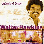 Walter Hawkins Legends Of Gospel