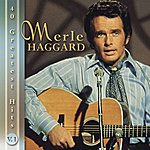 Merle Haggard Merle Haggard: 40 Greatest Hits