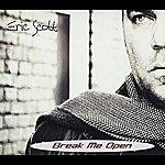 Eric Scott Break Me Open