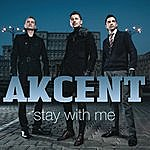 Akcent Stay With Me