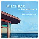 Blank & Jones Milchbar - Seaside Season 5