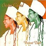Sister Carol Potent Dub