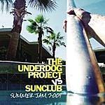 The Underdog Project Summer Jam 2004