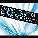 David Guetta Love Don't Let Me Go (Walking Away)