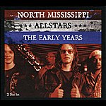 North Mississippi Allstars The Early Years