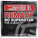 Remady No Superstar (The Album)