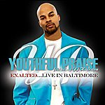 Youthful Praise Exalted...Live In Baltimore (Feat. J.J. Hairston)