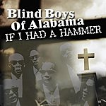 The Blind Boys Of Alabama If I Had A Hammer