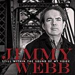 Jimmy Webb Still Within The Sound Of My Voice