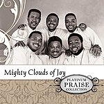 The Mighty Clouds Of Joy Platinum Praise Collection: Mighty Clouds Of Joy