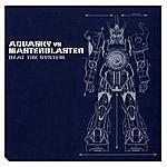 Aquasky Beat The System (Aquasky Vs. Masterblaster)