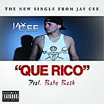 Jay Cee Que Rico (Feat. Baby Bash)