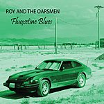 Roy Fluoxetine Blues