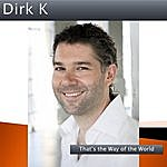 Dirk K That's The Way Of The World