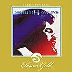Walter Hawkins Classic Gold: Jesus Christ Is The Way