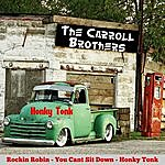 The Carroll Brothers Honky Tonk