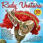 Rudy Ventura Trompeta De España : 50 Años