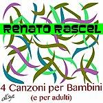 Renato Rascel 4 Canzoni Per Bambini (E Per Adulti)