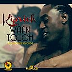 Kiprich Waan Touch - Single