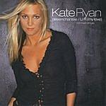 Kate Ryan Désenchantée/U R (My Love)