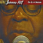 Johnny Alf Eu E A Bossa (Ao Vivo)