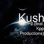 Kush Kush 2 (Feat. Kpp Productions)