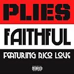 Plies Faithful (Feat. Rico Love)