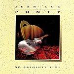 Jean-Luc Ponty No Absolute Time