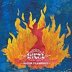 Gipsy Kings Savor Flamenco