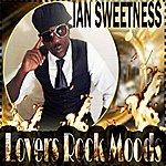 Ian Sweetness Lover Rock Moods