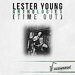 Lester Young Anthologie 1 (Time Out) [Live]