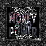 Young Mike Money And Power (Feat. Young Noble) - Single