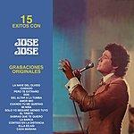 José José 15 Éxitos Con José José - Grabaciones Originales