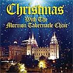 Mormon Tabernacle Choir Christmas With The Mormon Tabernacle Choir
