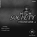 High Society I Found Love