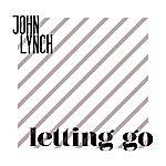 John Lynch Letting Go