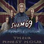 Sham 69 Their Finest Hour