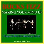 Bucks Fizz Making Your Mind Up (Original Rhythm Backing Track)