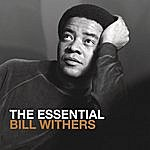 Bill Withers The Essential Bill Withers