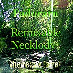 Cristian Paduraru Remixable Necklody (Progressive Ambient Mix)