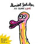 Daniel Johnston Daniel Johnston At Home Live