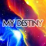 J. My Destiny
