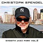 Christoph Spendel Smooth Jazz Park Volume 2